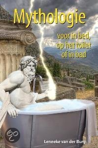 Mythologie voor in bed, op het toilet of in bad