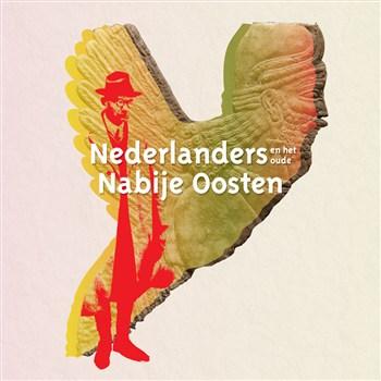 Nederlanders en het oude NabijeOosten
