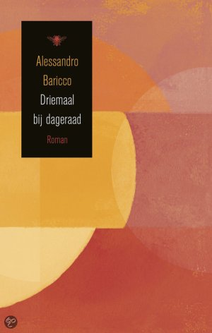 Alessandro-Baricco-Driemaal-bij-dageraad