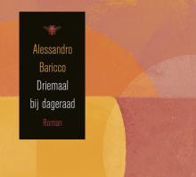 Driemaal-bij-dageraad-Baricco
