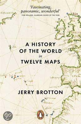 A-history-of-the-world-in=twleve-maps