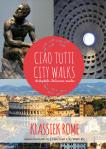 Ciao tutti City Walk Klassiek Rome - copyright Ciao tutti