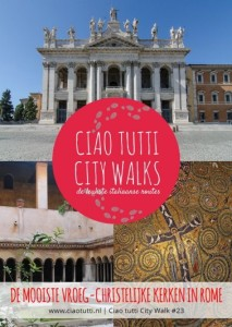Ciao-tutti-City-Walk-Rome-vroeg-christelijke-kerken-378x533